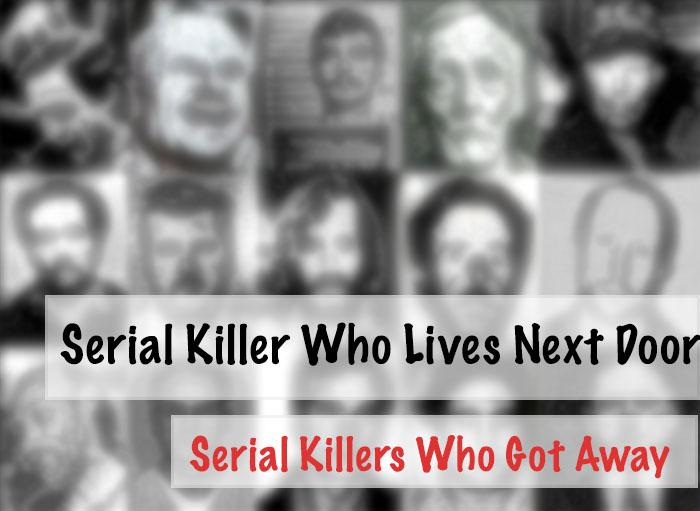 Serial Killer Who Lives Next Door