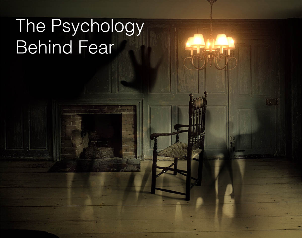 Psychology Behind Fear