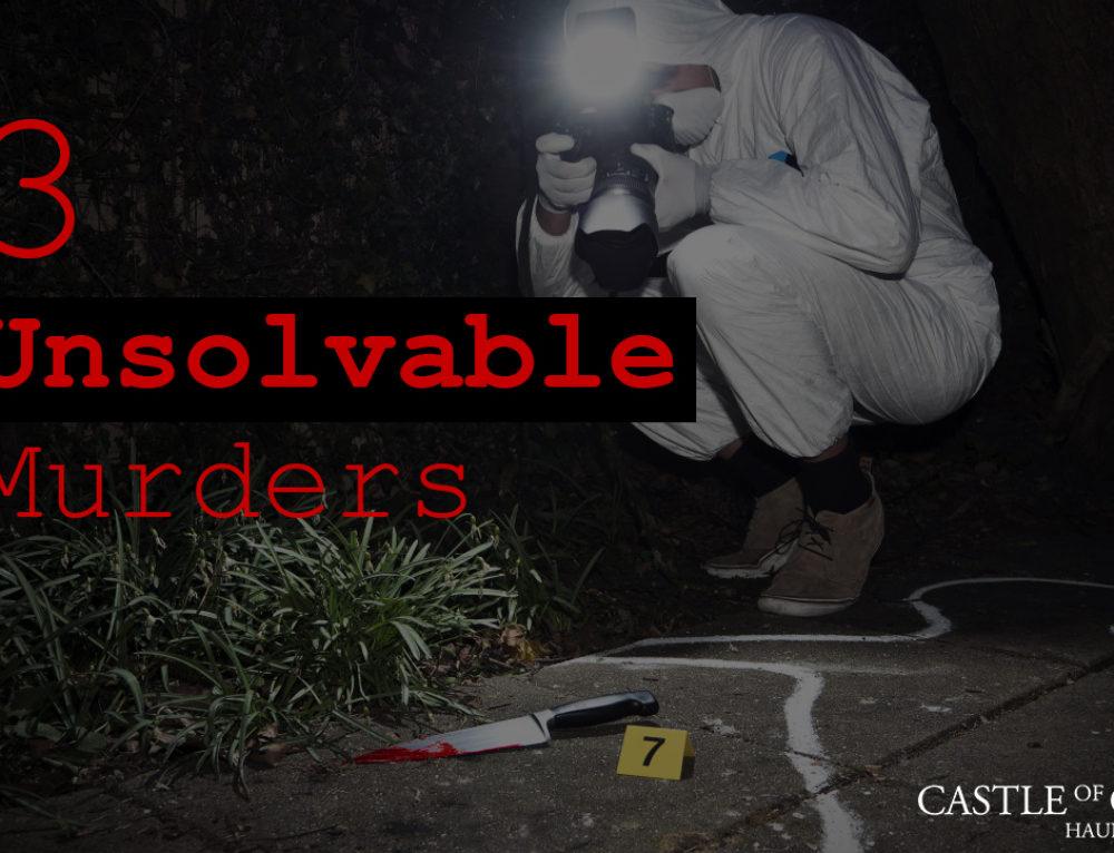 3 Unsolvable Real Life Murders