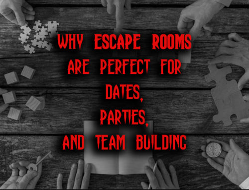 Why Escape Rooms Are Perfect For Dates, Parties, and Team Building